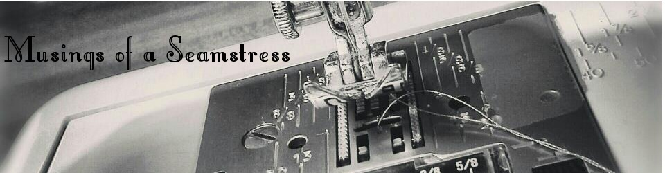 Musings of a Seamstress